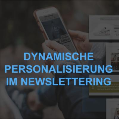 dynamische personalisierung im newslettering